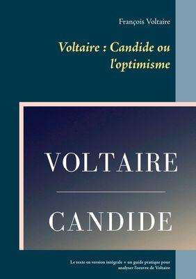 Voltaire : Candide ou l'optimisme