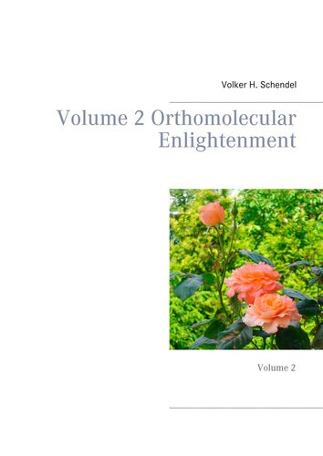 Volume 2 Orthomolecular Enlightenment