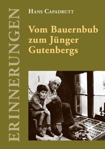 Vom Bauernbub zum Jünger Gutenbergs
