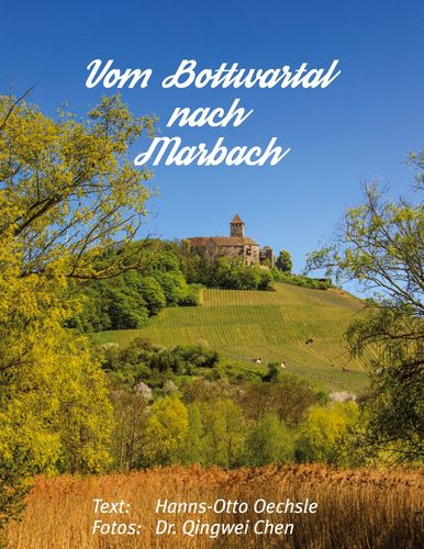 Vom Bottwartal nach Marbach