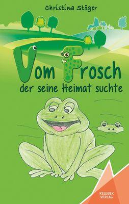 Vom Frosch der seine Heimat suchte