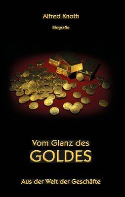 Vom Glanz des Goldes