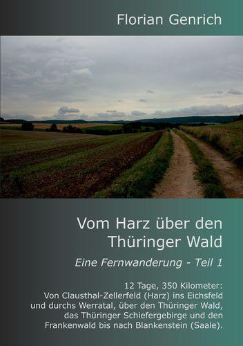 Vom Harz über den Thüringer Wald