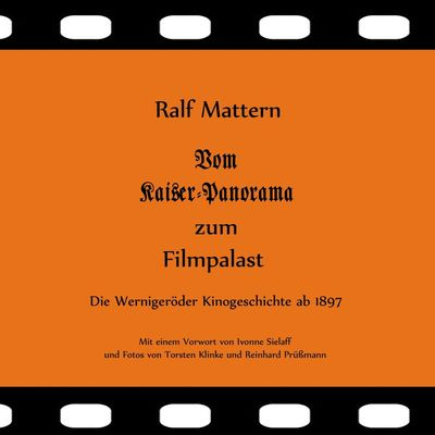 Vom Kaiser-Panorama zum Filmpalast