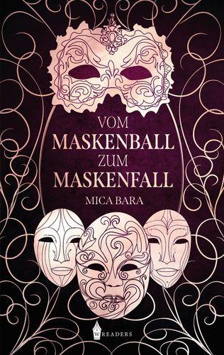Vom Maskenball zum Maskenfall