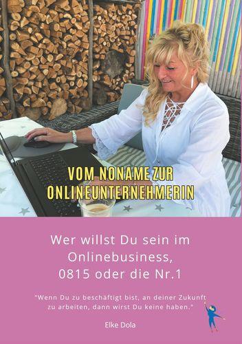 Vom Noname zur Onlineunternehmerin