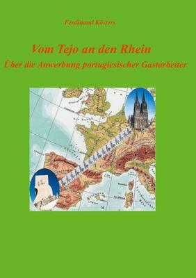 Vom Tejo an den Rhein