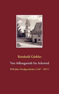 Von Adlungsriedt bis Arlesried