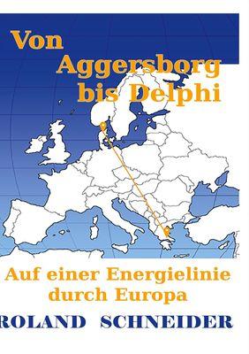 Von Aggersborg bis Delphi
