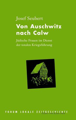 Von Auschwitz nach Calw