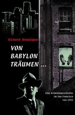 Von Babylon träumen ...