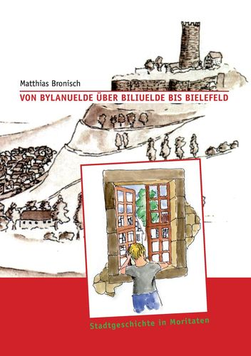 Von Bylanuelde über Biliuelde bis Bielefeld