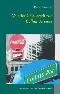 Von der Cola-Stadt zur Collins Avenue