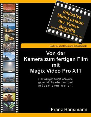 Von der Kamera zum fertigen Film mit Magix Video Pro X11