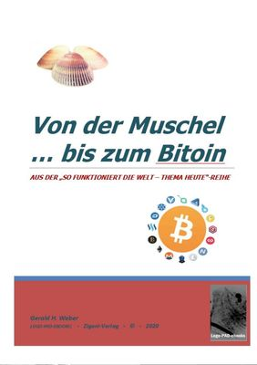 Von der Muschel bis zum Bitcoin