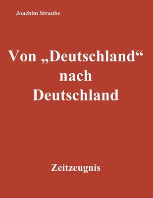 """Von """"Deutschland"""" nach Deutschland"""