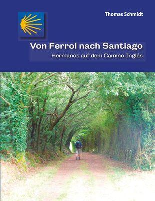Von Ferrol nach Santiago