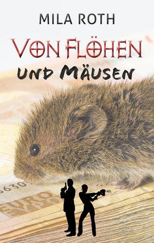 Von Flöhen und Mäusen