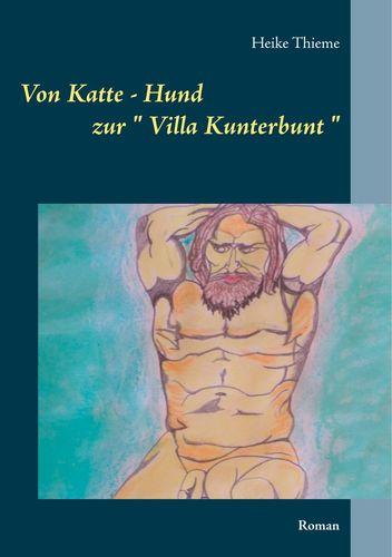 """Von Katte - Hund zur """" Villa Kunterbunt """""""
