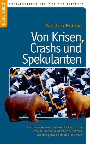 Von Krisen, Crashs und Spekulanten