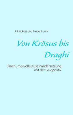 Von Krösus bis Draghi
