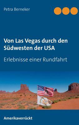 Von Las Vegas durch den Südwesten der USA