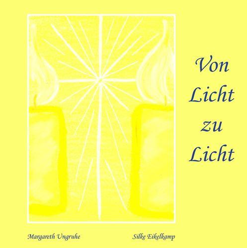 Von Licht zu Licht