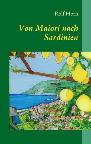 Von Maiori nach Sardinien