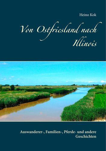 Von Ostfriesland nach Illinois