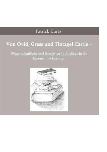 Von Ovid, Grass und Tintagel Castle
