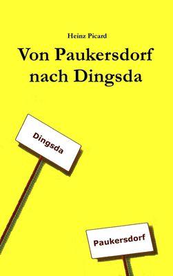 Von Paukersdorf nach Dingsda