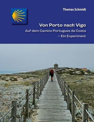 Von Porto nach Vigo