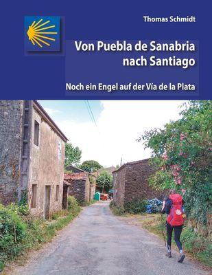 Von Puebla de Sanabria nach Santiago