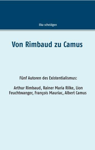 Von Rimbaud zu Camus