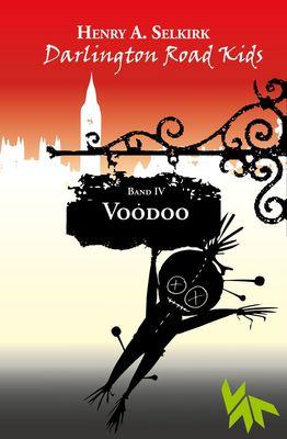 Voodoo - Darlington Road Kids, Band 4