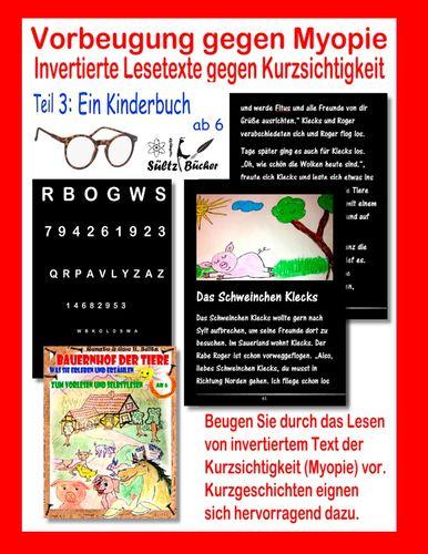 Vorbeugung gegen Myopie - EIN KINDERBUCH - Invertierte Lesetexte gegen Kurzsichtigkeit
