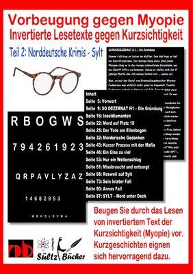 Vorbeugung gegen Myopie - Invertierte Lesetexte gegen Kurzsichtigkeit