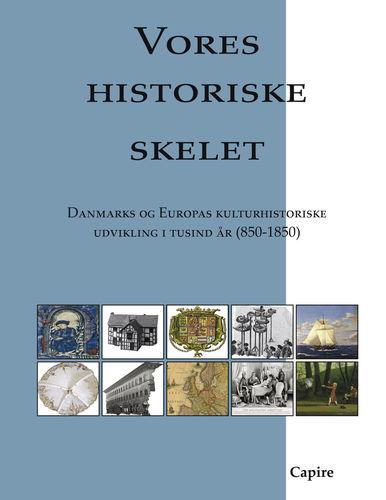 Vores historiske skelet