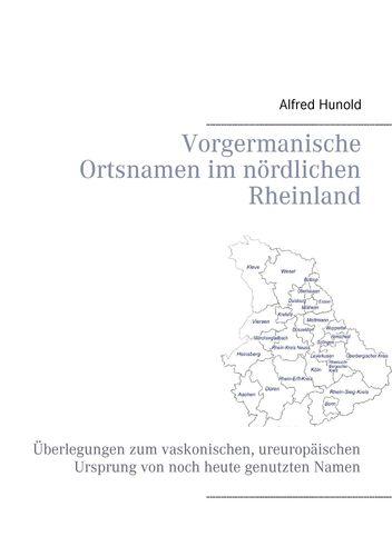 Vorgermanische Ortsnamen im nördlichen Rheinland