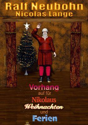 Vorhang auf für Nikolaus Weihnachten und Ferien