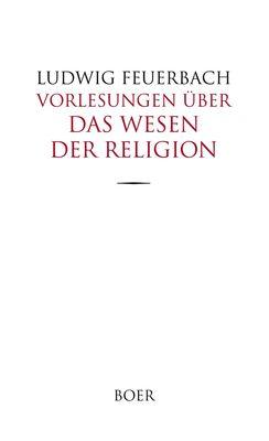 Vorlesungen über das Wesen der Religion