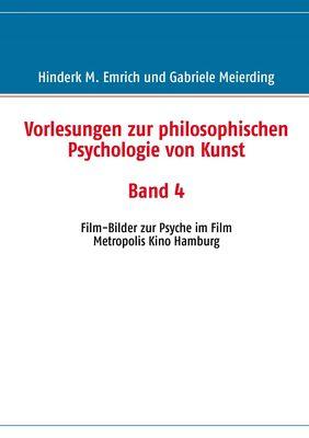 Vorlesungen zur philosophischen Psychologie von Kunst. Band 4