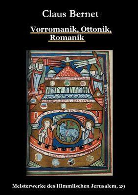 Vorromanik, Ottonik, Romanik