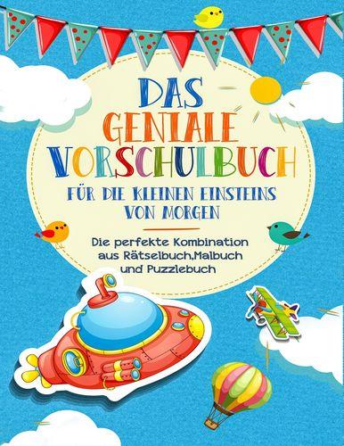 Vorschulbuch für die kleinen Einsteins von Morgen - Kinderbuch für Vorschule und Kindergarten