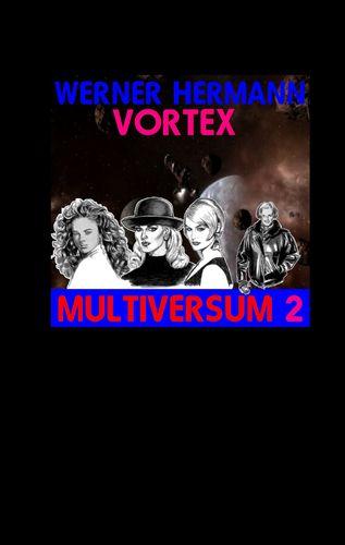 Vortex - Multiversum 2