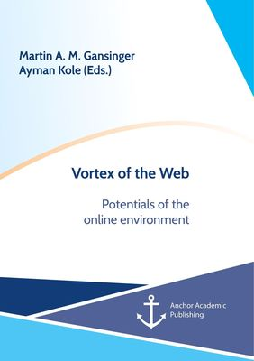 Vortex of the Web. Potentials of the online environment