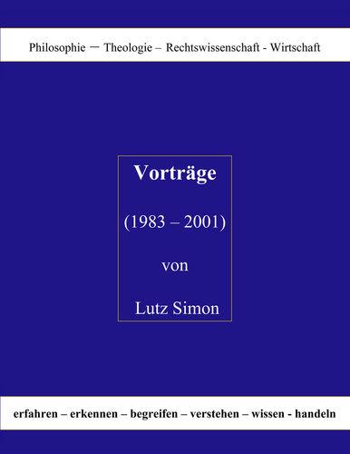 Vorträge ( 1983 - 2001 ) von Lutz Simon