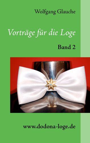 Vorträge für die Loge - Band 2