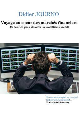 Voyage au coeur des marchés financiers