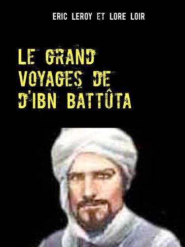 Voyage de Ibn Battuta.
